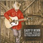 Gary P Nunn Taking Texas to the Country